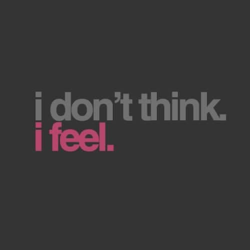 Depression-Quotes-I-Dont-Think-I-Feel-Quote-Picture-Sad-Sayings-e1432303759660